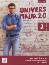Danila Piotti et Giulia De Savorgnani - Universitalia 2.0 Livello B1/B2 - Corso di italiano - Libro dello studente e esercizi. 2 CD audio