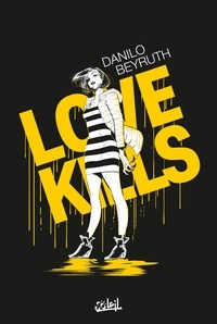 Danilo Beyruth - Love Kills.