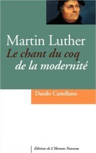 Martin Luther - Le chant du coq de la modernité.pdf