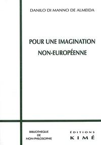 Danilo Di Manno de Almeida - Pour une imagination non-européenne.