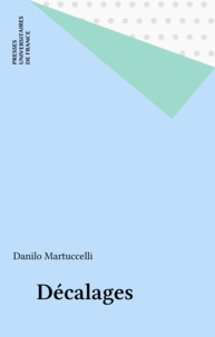 Danilo Martuccelli - Décalages.