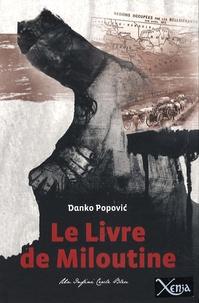 Danko Popovic - Le Livre de Miloutine.