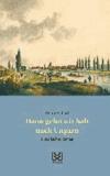 Dann gehen wir halt nach Ungarn - Historischer Roman.