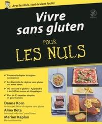 Danna Korn et Alma Rota - Vivre sans gluten pour les nuls.