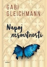 Danni Stražar et Gabi Gleichmann - Napoj nesmrtnosti.