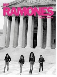Danny Fields - My Ramones.