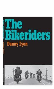 Danny Lyon - The Bikeriders.