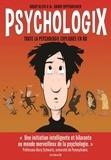 Danny Oppenheimer et Grady Klein - Psychologix - Toute la psychologie expliquée en BD.