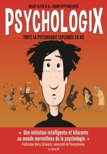 Psychologix. Toute la psychologie expliquée en BD