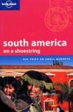 Danny Palmerlee et Sandra Bao - South America on a shoestring.