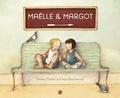 Danny Parker et Freya Blackwood - Maëlle et Margot.