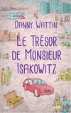 Danny Wattin - Le trésor de Monsieur Isakowitz.