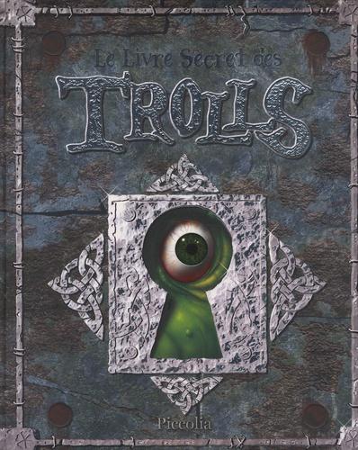 Danny Willis - Le Livre Secret des Trolls.