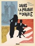 Mathieu Mariolle - Dans la paume du diable - Tome 02 - Les Mirages de Bugsy.