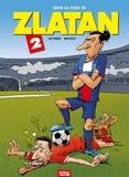 Pat Perna - Dans la peau de Zlatan Tome 2.