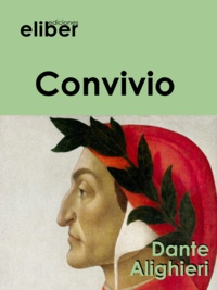 Dante Alighieri - Convivio.