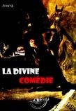 Dante Alighieri - La divine comédie. L'enfer, Le purgatoire, Le paradis - édition intégrale.