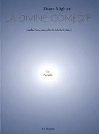 Dante Alighieri - Le Paradis de la Divine Comédie.