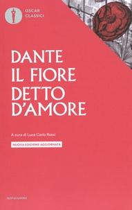 Dante - Il fiore ; Detto d'amore.