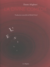 Dante - L'Enfer de la Divine Comédie.