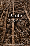 Dante et  Dante - L'Enfer.