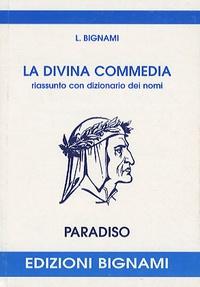 Dante - La Divina Commedia : Paradiso.