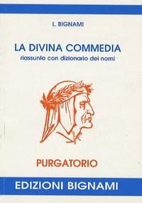 Dante - La Divina Commedia : Purgatorio.