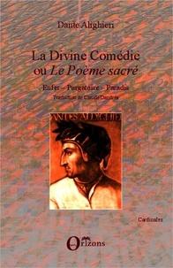 Dante et Claude Dandréa - La divine comédie ou  le poème sacré - Enfer - Purgatoire - Paradis - Traduction de Claude Dandréa.
