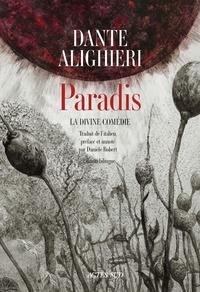 Dante - La divine comédie  : Paradis.