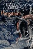 Dante - La divine comédie  : Purgatoire.