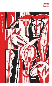 Dante - La divine comédie Tome 1 : L'Enfer.
