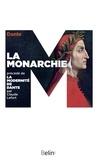 Dante - La monarchie - Précédé de La modernité de Dante.