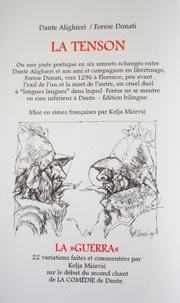 """Dante et Forese Donati - La Tenson - Suivi de La """"Guerra"""", 22 variations faites et commentées par Kolja Micevic du second chant de La Comédie de Dante."""