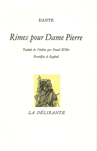 Dante - Rimes pour Dame Pierre - Edition bilingue français-italien.