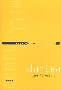 Dantea - Una manera....