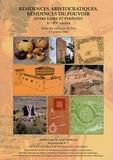 Dany Barraud et Florent Hautefeuille - Résidences aristocratiques, résidences du pouvoir entre Loire et Pyrénées Xe-XVe siècles - Recherches archéologiques récentes, 1987-2002.