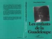 Dany Bébel-Gisler - Les enfants de la guadeloupe.