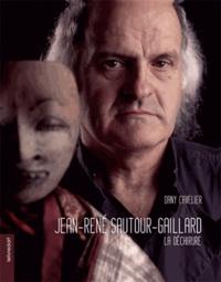 Dany Cavelier - Jean-René Sautour-Gaillard - La déchirure.