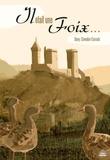 Dany Chevalier-Consola - Il était une Foix....