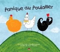 Dany Chevalier-Consola et Flora Taverner - Panique au poulailler.