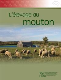 Dany Cinq-Mars et Rosalie Cliche - L'élevage du mouton.
