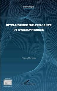 Intelligence malveillante et cyberattaques - Dany Corgiat   Showmesound.org