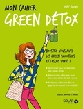 Dany Culaud - Mon Cahier  : Mon cahier Green détox.