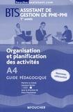 Dany Deschamps - Gestion de la relation avec la clientèle et les fournisseurs A1 et A2 BTS assistant de gestion de PME-PMI 1re et 2e années - Guide pédagogique.