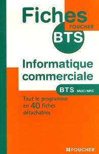 Dany Deschamps et Eric Vaccari - Informatique commerciale BTS MUC et NRC.