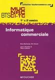 Dany Deschamps et Eric Vaccari - Informatique commerciale BTS MUC NRC CI-TC 1e et 2e années.