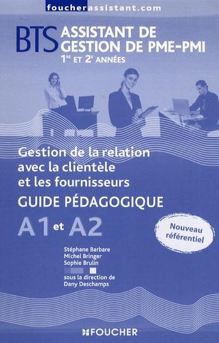 Dany Deschamps - Organisation et planification des activités A4 BTS assistant de gestion de PME-PMI 1re année - Guide pédagogique.