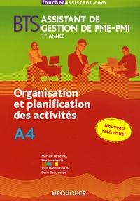 Dany Deschamps - Organisation et planification des activités BTS Assistant de Gestion de PME-PMI 1e année.