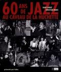 Dany Doriz et Christian Mars - 60 Ans de jazz au Caveau de la Huchette.