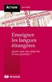 Dany Etienne - Enseigner les langues étrangères - Quels sont nos objectifs et nos priorités ?.